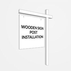Wooden Sign Post Installation